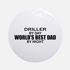 World's Best Dad - Driller Ornament (Round)