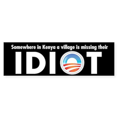 Obama the village idiot