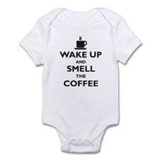 Wake up and smell the coffee Infant Bodysuit
