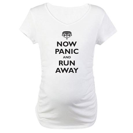Now Panic and Run Away (parod Maternity T-Shirt