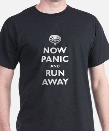 Now Panic and Run Away (parod T-Shirt