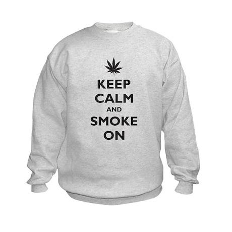 Keep Calm and Smoke On Kids Sweatshirt