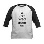Keep Calm and Smoke On Kids Baseball Jersey