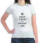 Keep Calm and Smoke On Jr. Ringer T-Shirt