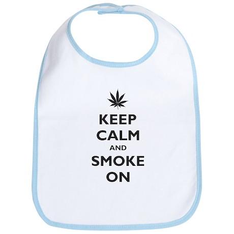 Keep Calm and Smoke On Bib