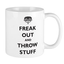 Freak Out and Throw Stuff (pa Small Mug