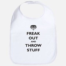 Freak Out and Throw Stuff (pa Bib