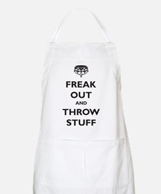 Freak Out and Throw Stuff (pa Apron