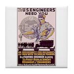 Engineers and Mechanics Wanted Tile Coaster