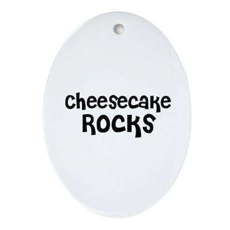 Cheesecake Rocks Oval Ornament