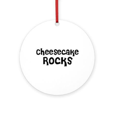 Cheesecake Rocks Ornament (Round)