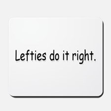 Lefties  Mousepad