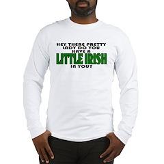 """""""Little Irish"""" In You Long Sleeve T-Shirt"""