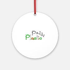 Plastic Paddy Ornament (Round)
