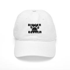 Bigger is Better Dog Baseball Cap