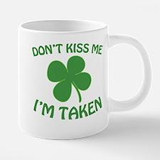 Don't Kiss Me I'm T 20 oz Ceramic Mega Mug