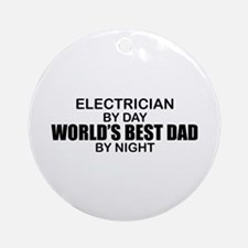 World's Best Dad - Electrician Ornament (Round)