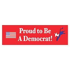 Proud Democrat Bumper Bumper Sticker