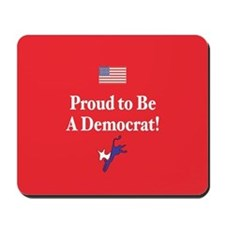 Proud Democrat Mousepad