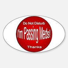 I'm Passing Meds Decal