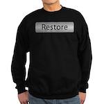Go Restore! with this Sweatshirt (dark)