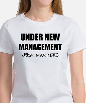 Under New Management: Just Ma Women's T-Shirt