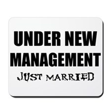 Under New Management: Just Ma Mousepad