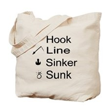 Hook, Line, Sinker, Sunk Tote Bag