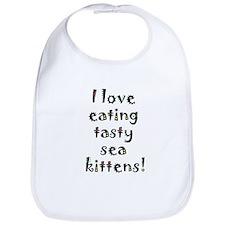 tasty sea kittens Bib