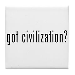 got civilization? Tile Coaster