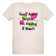 Twos Aren't Terrible T-Shirt