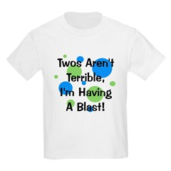 Twos Aren't Terrible T-Shirt