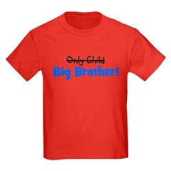 Big Brother (Only Child) T