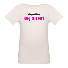 Big Sister (Only Child) Tee