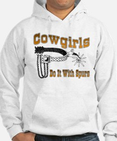 Cowgirls do it with spurs Hoodie