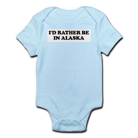 I'd Rather - Alaska Infant Creeper