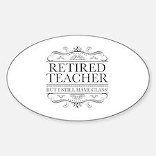 Cute Funny teacher retirement Sticker (Oval)