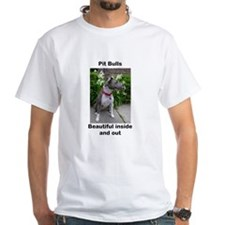 Pit Bulls are Beautiful Shirt
