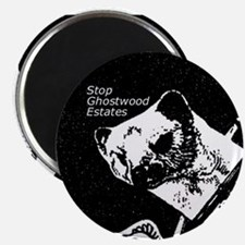 """""""Stop Ghostwood Estates"""" Magnet"""