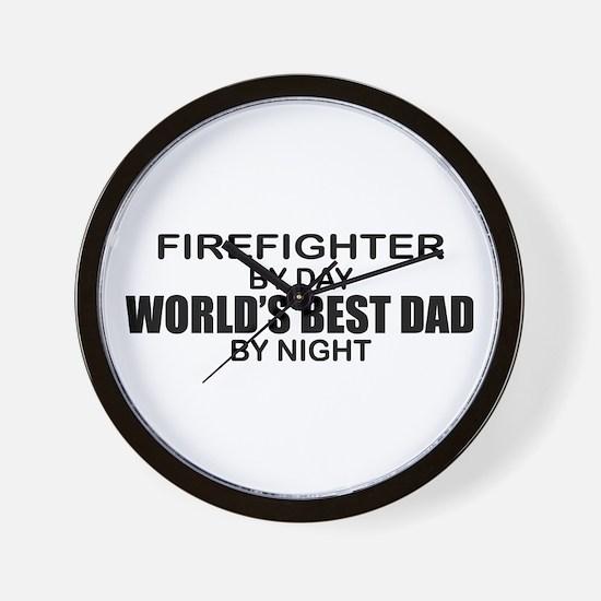 World's Best Dad - Firefighter Wall Clock