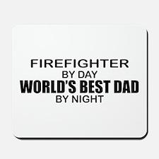 World's Best Dad - Firefighter Mousepad