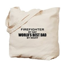 World's Best Dad - Firefighter Tote Bag