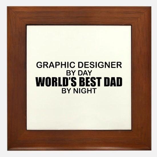 World's Best Dad - Graphic Designer Framed Tile