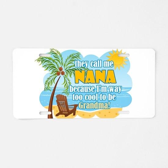 Cool Nana Aluminum License Plate