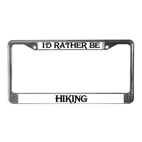 Rather be Hiking License Plate Frame