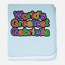 Worlds Greatest Gabriella baby blanket