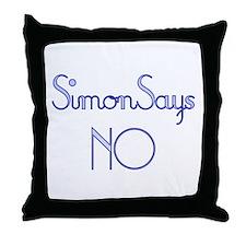 Simon Says NO Throw Pillow