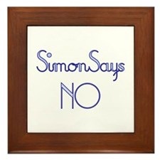 Simon Says NO Framed Tile