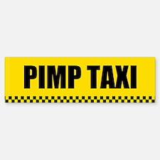 Pimp Taxi Bumper Bumper Bumper Sticker