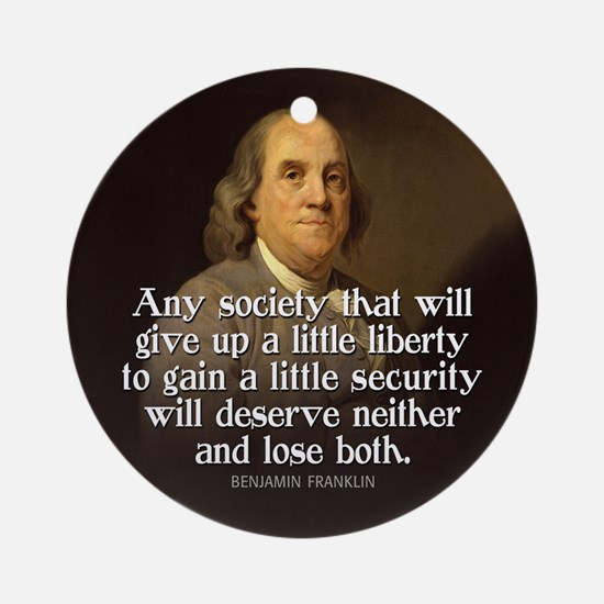 Ben Franklin Quotes Ornament (Round)